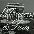 Salauds de pauvres ! ou la traversée de paris. l'économie du marché noir ou comment livrer un cochon.