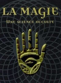 CVT_La_Magie__Une_science_occulte_2752