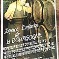 Bourgogne - Joyeux enfants de Bourgogne