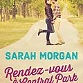 Rendez-vous à central park [ coup de foudre à manhattan #2] de sarah morgan