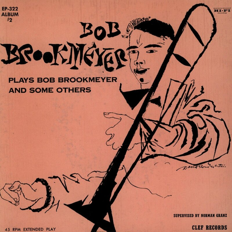 Bob Brookmeyer - 1955 - Bob Brookmeyer Plays Bob Brookmeyer And Some Others #2 (Clef)