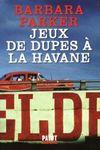 jeux_de_dupes_a_la_havane