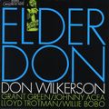 Don Wilkerson - 1962 - Elder Don (Blue Note)