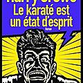 le karate est un etat d esprit
