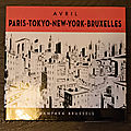 François avril: paris - tokyo - new-york - bruxelles