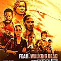 Fear the walking dead [ série, saison 3 ]