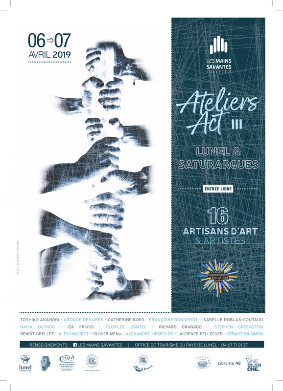 EXPO AVRIL : ATELIERS ACT III - LES MAINS SAVANTES, MARS 2019