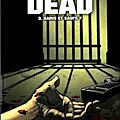 Walking dead - tome 3 : sains et saufs ?