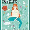 Un nouveau magazine : respire