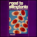 Bill Le Sage Direction In Jazz Unit - 1965 - Road to Ellingtonia (Philips)