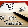 Top ten tuesday 14 février 2012