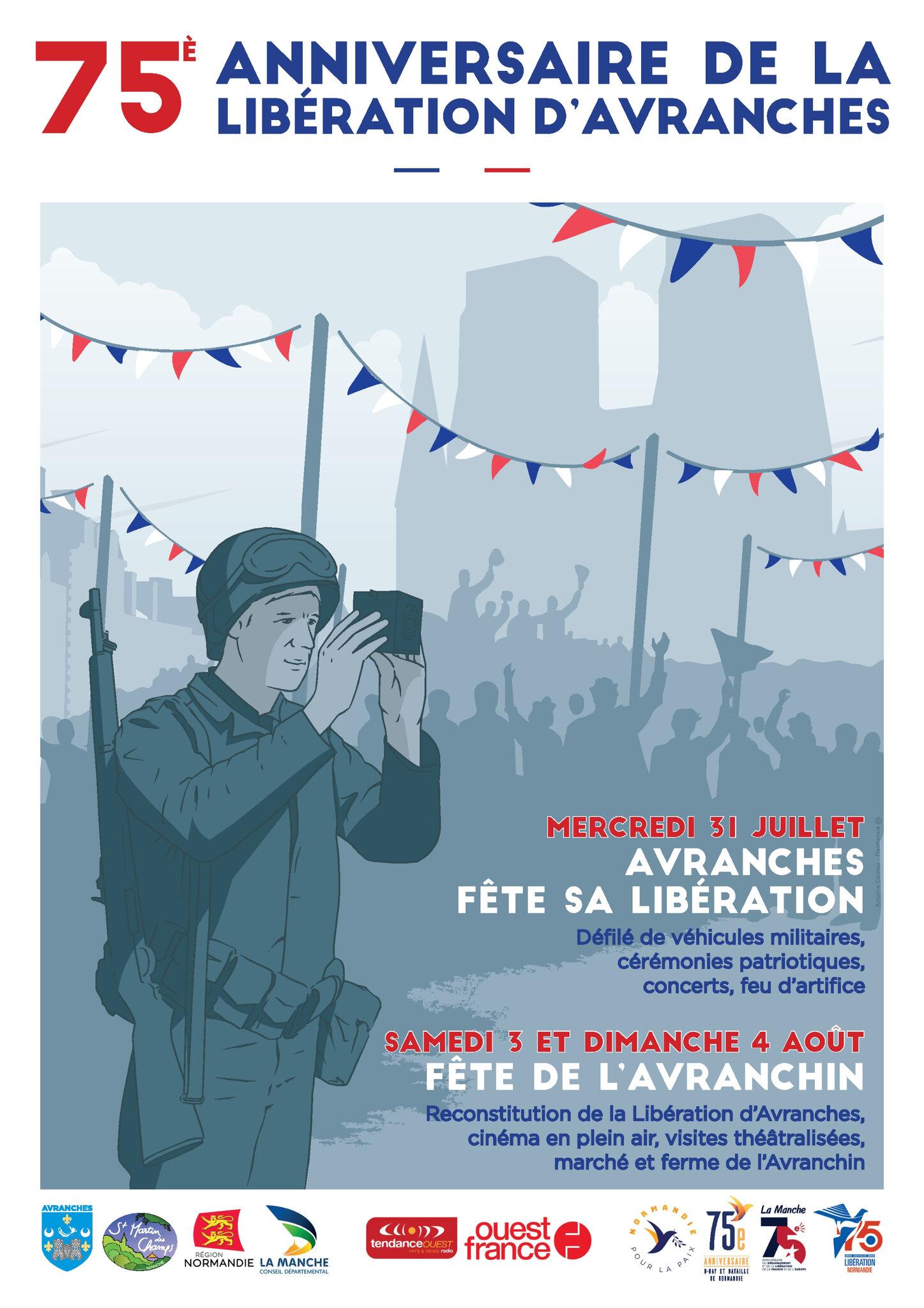 Avranches célèbre le 75ème anniversaire de sa libération - mercredi 31 juillet 2019 et la Fête de l'Avranchin - WE 3/4 août 2019
