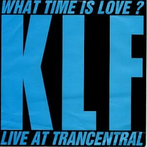 the_klf_what_time_is_love_s
