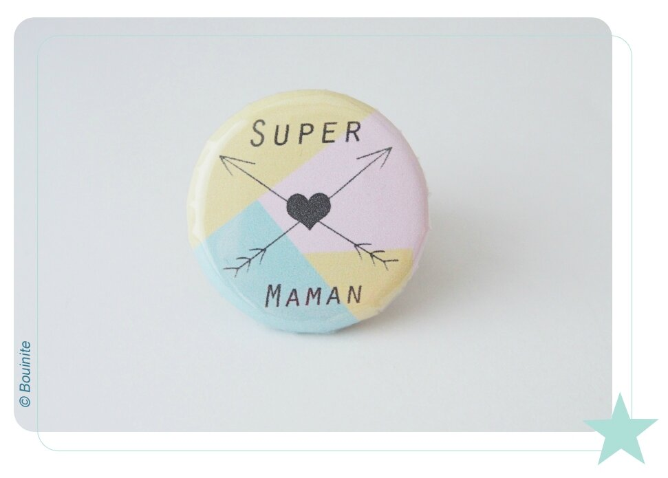 20150522 Badge Super Maman