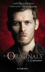 The Originals, tome 1, L'Ascension