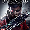 Dishonored: death of the outsider: découvrez un monde d'assassins