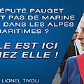 Le député pauget ne veut pas de marine le pen dans les alpes-maritimes ? elle est ici chez elle !