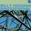 Billy Higgins - 1980-86 - Bridgework (Contemporary)