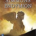 Endymion (suite d'hypérion), de dan simmons
