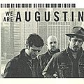 We are augustines - jeudi 12 juillet 2012 - sala el sol (madrid)