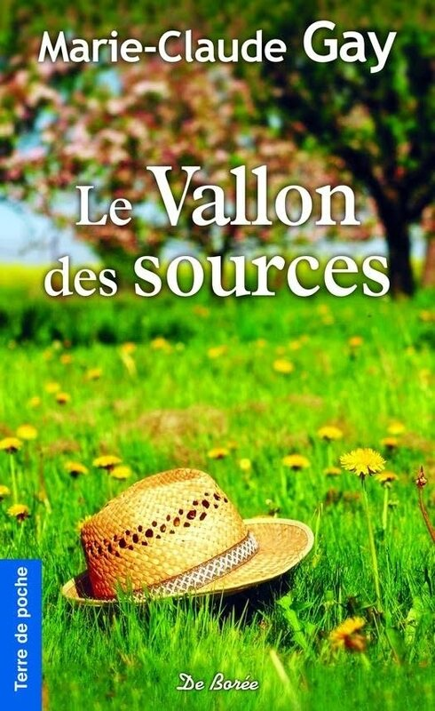 LE VALLON DES SOURCES - MARIE-CLAUDE GAY - TERRE DE POCHE DE BOREE EDITIONS