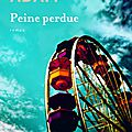 peine-perdue-d-olivier-adam-flammarion