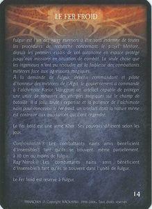 Fulgur, Météore de l'Ægis - Le Fer Froid (artefact)