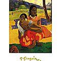 Gauguin : Tahitiennes