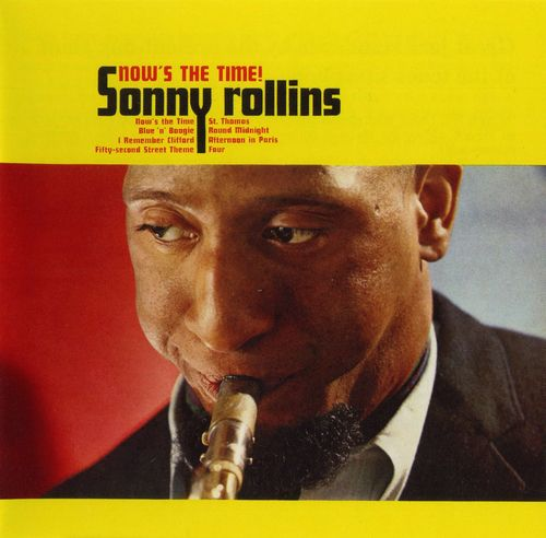 Sonny Rollins - 1964 - Now's the Time ! (RCA Victor)