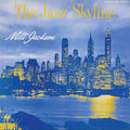 Milt Jackson - 1956 - The Jazz Skyline (Savoy)