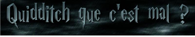 Quidditch que c'est mal