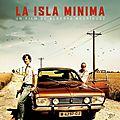 Concours la isla minima : 10 places à gagner d'un polar qui a cartonné en espagne!!