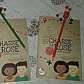La chasse à la rose