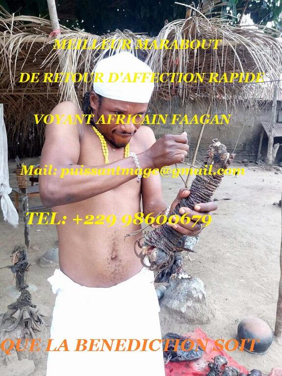 RITUEL TRES TRES EFFICACE DE MAGIE BLANCHE POUR FAIRE REVENIR VOTRE EX DU VOYANT AFRICAIN FAAGAN