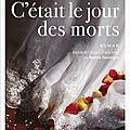 c'était le jour des morts : natalia sylvester : un vrai bon roman sur l'amérique d'aujourd'hui