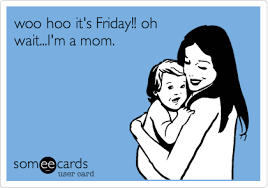 friday mom