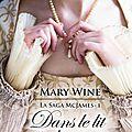 Les mcjames, tome 1 : dans le lit d'un inconnu - mary wine