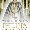The white princess, de philippa gregory
