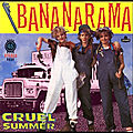 Bananarama - cruel summer - video