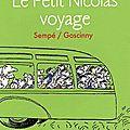 Le petit nicolas voyage, sempé et goscinny