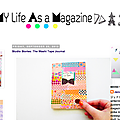 Coup de coeur : my life as a magazine