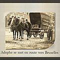 Adolphe se met en route vers bruxelles
