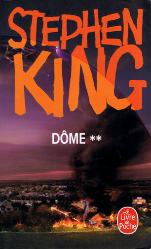 Stephen King, Dôme, Tome 2