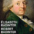 Condorcet, un intellectuel en politique, biographie par elisabeth et robert badinter