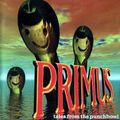 Primus - tales of the punchbowl