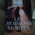 Les moissons mortes