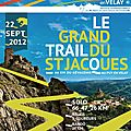 Le grand trail du st jacques 2012 – 1er edition – un enfer