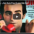 J'en suis fou (love me do) - dick rivers