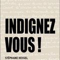 Indignez-vous de Stéphane Hessel