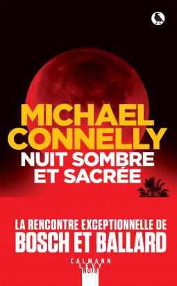 Nuit sombre et sacrée de Michael Connelly